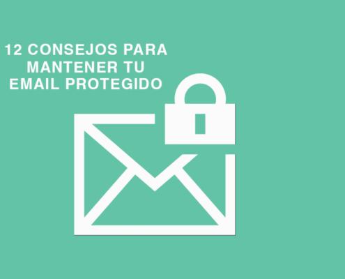 Cómo tener tu email protegido